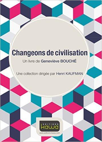 Changeons de civilisation