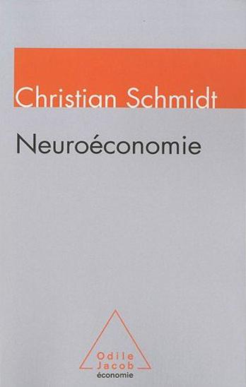 Neuroéconomie : Comment les neurosciences transforment l'analyse économique