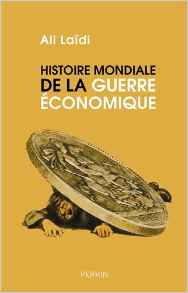 Histoire mondiale de la guerre économique