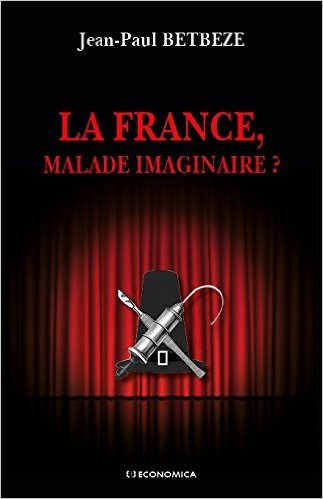 France, malade imaginaire ?