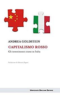 Capitalismo rosso: Gli investimenti cinesi in Italia