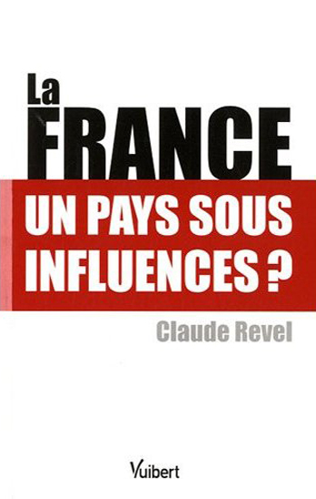 La France: un pays sous influences?