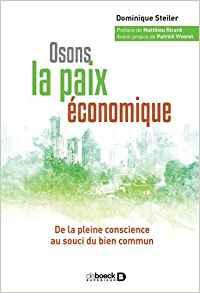 Osons la paix économique : De la pleine conscience au souci du bien commun