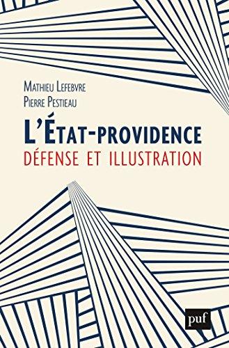 L'Etat-providence : défense et illustration
