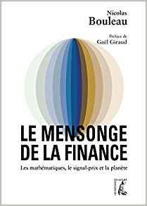 Le mensonge de la finance : Les mathématiques, le signal-prix et la planète