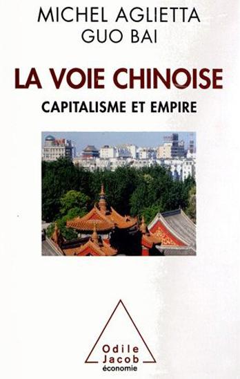 La Voie chinoise