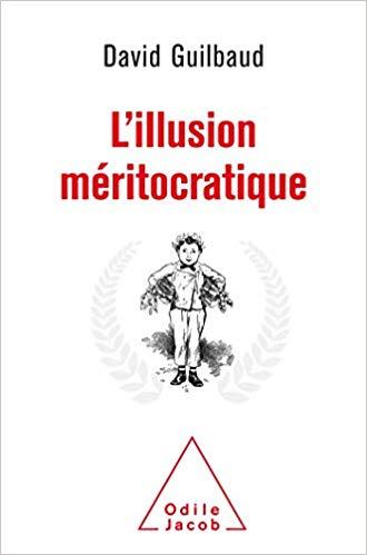 L'Illusion méritocratique