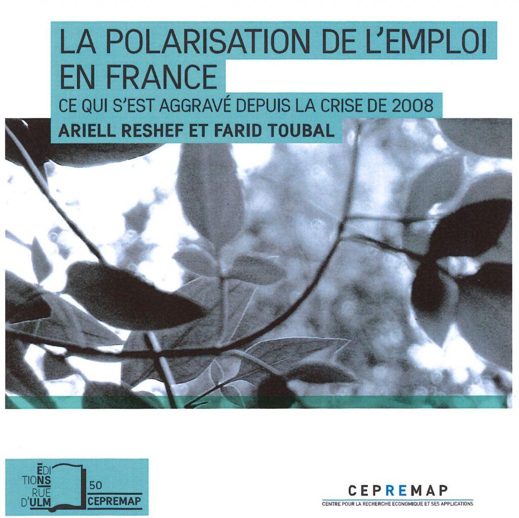 La Polarisation de l'emploi en France, ce qui s'est aggravé depuis la crise de 2008