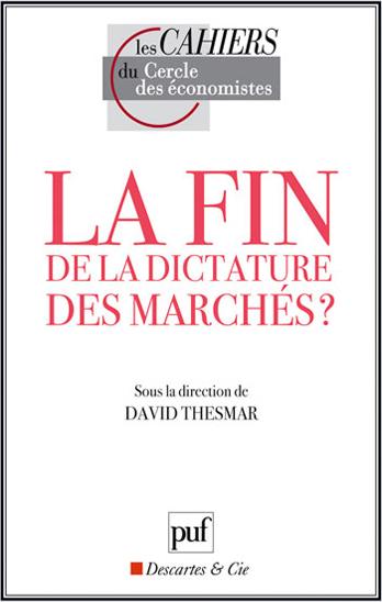 La fin de la dictature des marchés