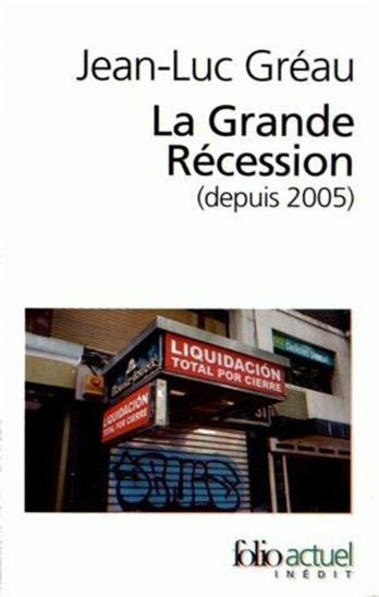 La Grande Récession (depuis 2005)