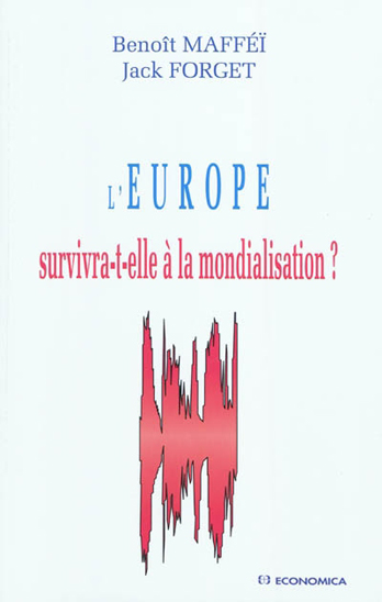 L'Europe survivra-t-elle à la mondialisation ?