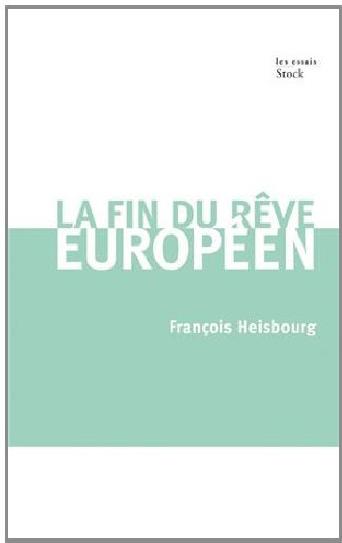 La fin du rêve européen