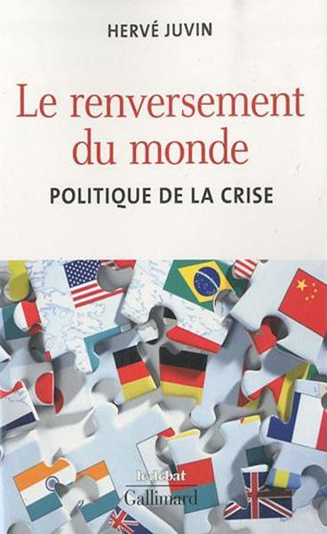 Le renversement du monde : Politique de la crise