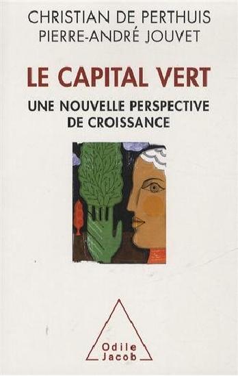 Le capital vert : Une nouvelle perspective de croissance