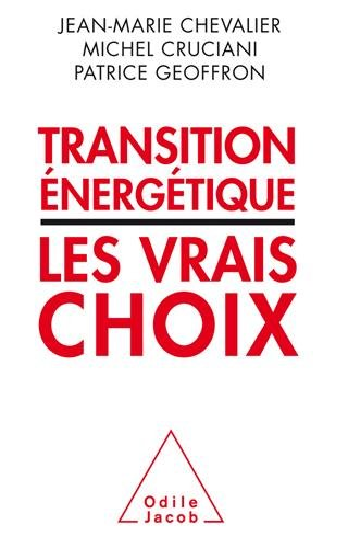 Transitions énergétiques : Les vrais choix
