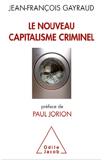 Le nouveau capitalisme criminel