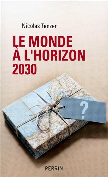 Le monde à l'horizon 2030 : La règle et le désordre