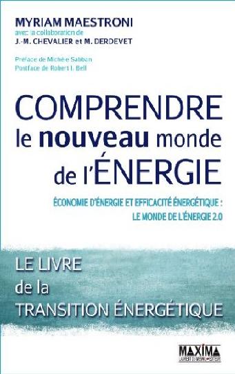 Comprendre le nouveau monde de l'énergie