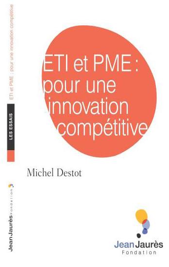 ETI et PME, pour une innovation compétitive