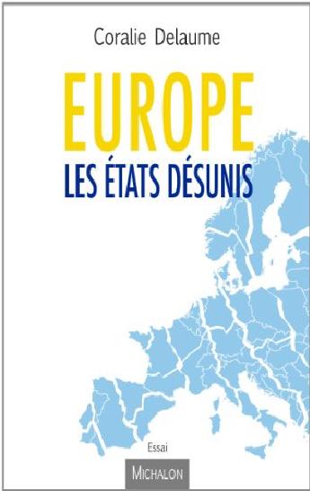 Europe, les Etats désunis