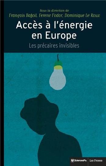 Accès à l'énergie en Europe : Les précaires invisibles