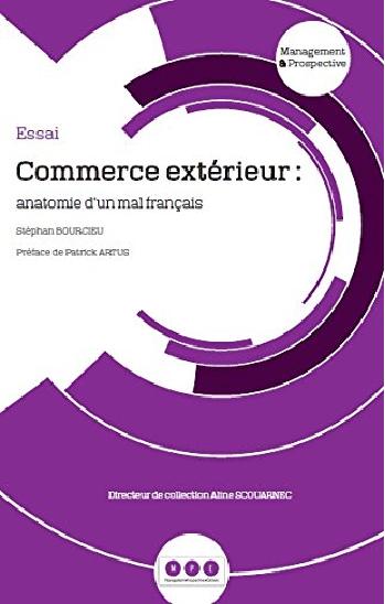 Commerce exterieur : Anatomie d'un mal français