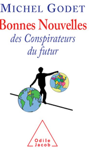 Bonnes Nouvelles des Conspirateurs du futur
