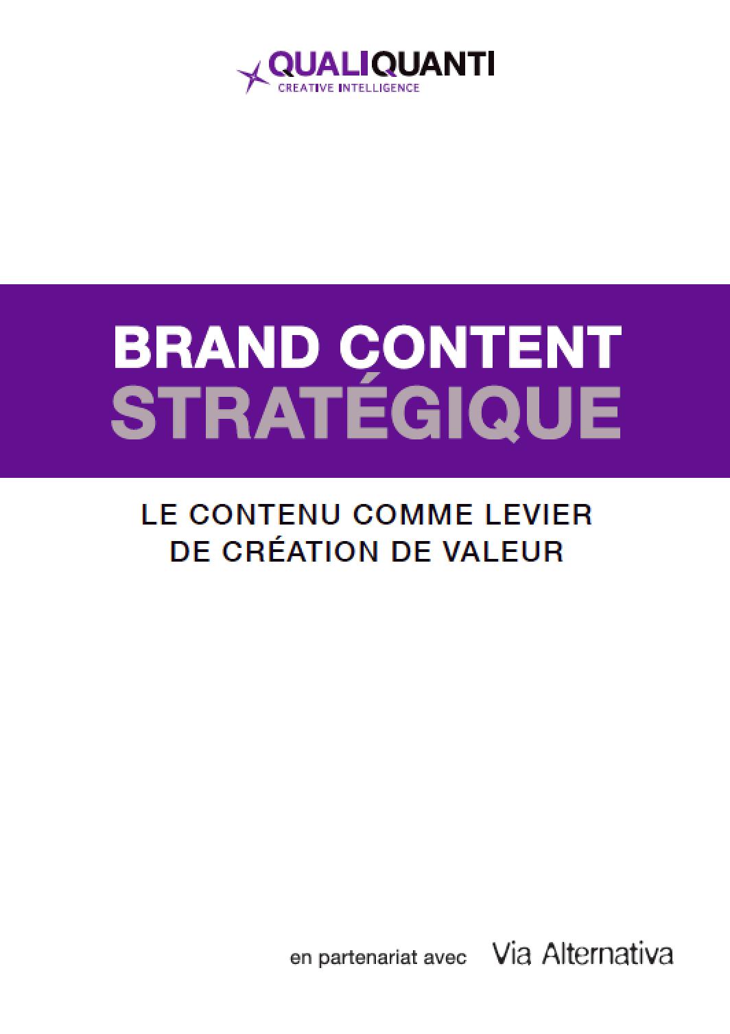 Brand Content Stratégique : Le contenu comme levier de création de valeur