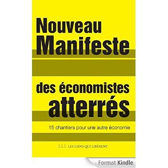 Nouveau Manifeste des économistes atterrés : 15 chantiers pour une nouvelle économie