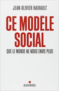 Ce modèle social que le monde ne nous envie plus