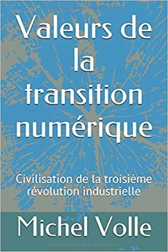 Valeurs de la transition numérique: Civilisation de la troisième révolution industrielle
