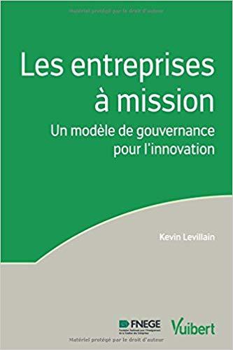 Les entreprises à mission - Un modèle de gouvernance pour l'innovation