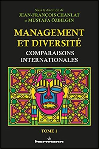 Management et diversité : comparaisons internationales (Tome 1)