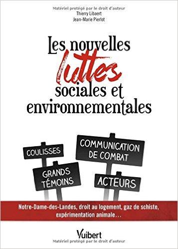 Les nouvelles luttes sociales et environnementales : Coulisses - Communication de combat