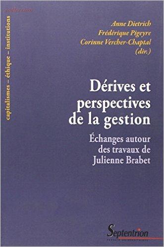 Dérives et perspectives de la gestion : Echanges autour des travaux de Julienne Brabet