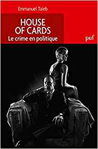 House of Cards. Politique du crime