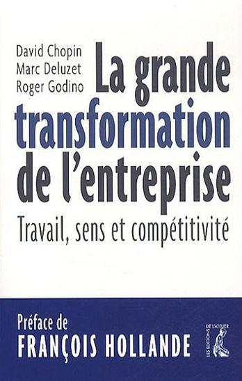 La grande transformation de l'entreprise : Travail, sens et compétitivité