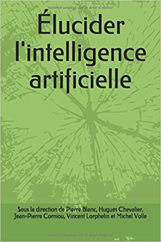 Élucider l'intelligence artificielle