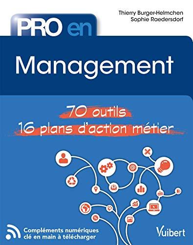 Pro en... Management: 70 outils - 14 plans d'action