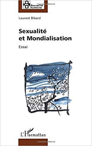 Sexualité et mondialisation: Essai