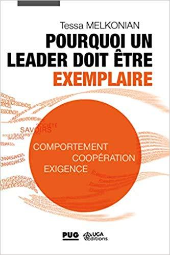 Pourquoi un leader doit être exemplaire