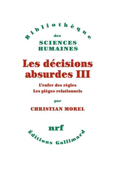 Les décisions absurdes III