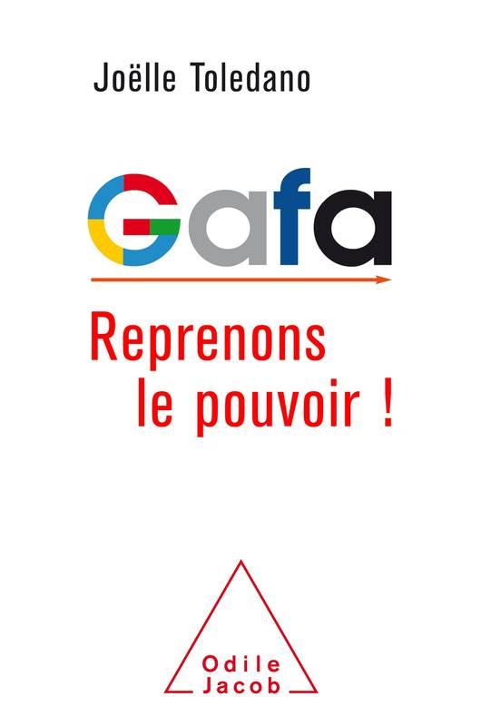 Gafa Reprenons le pouvoir !