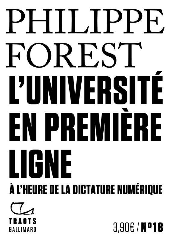 L'université en première ligne, À l'heure de la dictature numérique