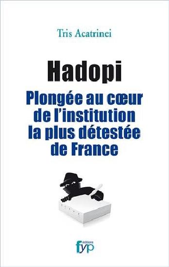 Hadopi : plongée au coeur de l'institution la plus détestée de France