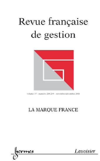 Revue Française de Gestion, n° 218-219, La marque France
