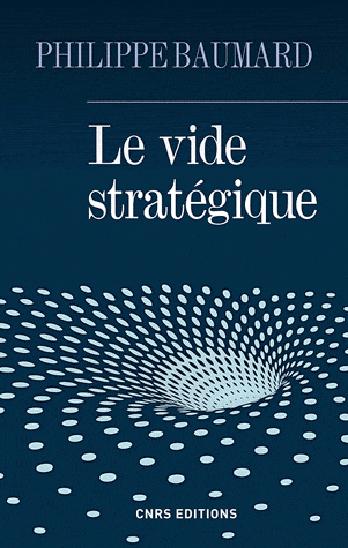 Le vide stratégique