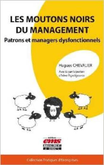 Les moutons noirs du management