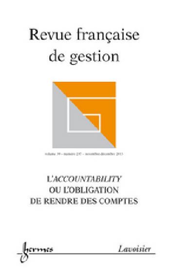 Revue Française de Gestion, n°237, L'accountability ou l'obligation de rendre des comptes