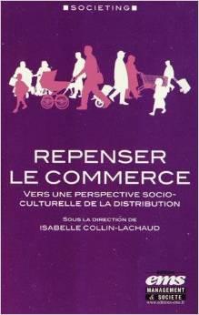 Repenser le commerce : vers une perspective socio-culturelle de la distribution